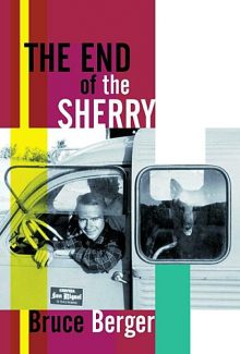 "Aspenite Bruce Berger's new memoir, ""The End of the Sherry,"" chronicles his time in Spain in the mid-1960s. Berger will read from the book and sign copies tonight at Explore Booksellers."