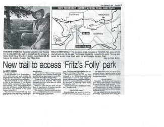A September 1991 Aspen Times article details Fritz Benedict's desire to create a trail through what is now known as Verena Mallory Park on the side of Smuggler Mountain. The Benedict's dedication of land for a park two years later banned trails on the property.