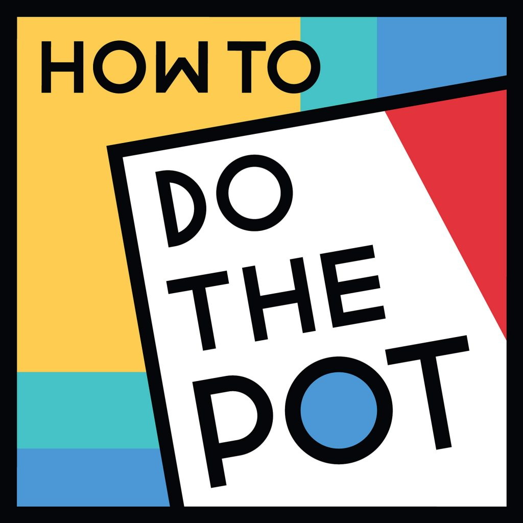 The first three episodes of 'How to Do the Pot' are downloadable now.