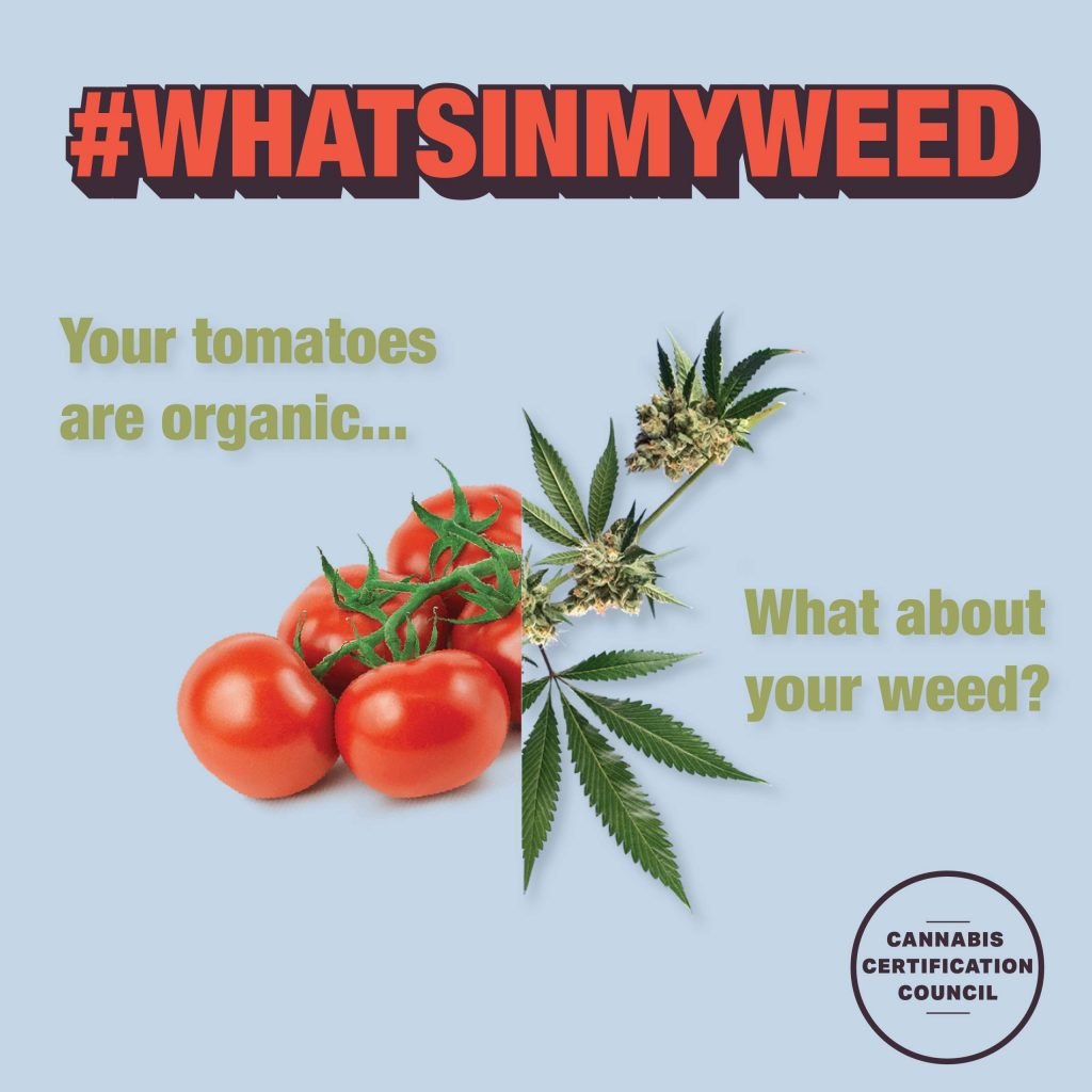 Just-released, new artwork for CCC's ongoing #WhatsInMyWeed campaign.