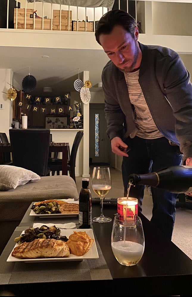 Still celebrating life's occasions such as birthdays, but in an intimate way, help us stay sane. Sommelier Jesse Libby surprised his girlfriend on her 27th last week with a home cooked meal and special bottle of bubbly.